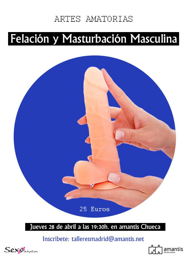 Felación y Masturbación masculina